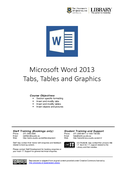 Microsoft Word 2013 Tabs, Tables and Graphics