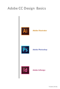 Adobe Illustrator Photoshop InDesign Basics