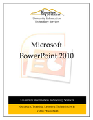 PowerPoint 2010: Creating a Presentation