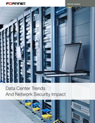 Data Center Trends And Network Security Impact