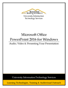 PowerPoint 2016 - Audio, Video & Presenting Your Presentation