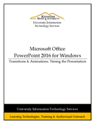 PowerPoint 2016 - Transitions & Animations; Timing the Presentation