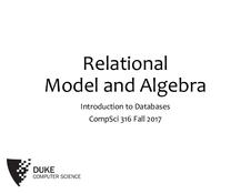 Databases Relational Model and Algebra