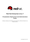 Red Hat Enterprise Linux 7 Virtualization Deployment and Administration